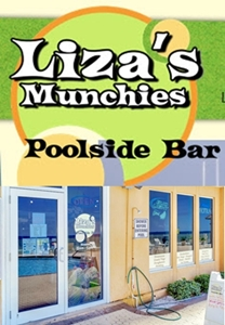 Liza's Munchies Poolside Bar - located on our Pool Deck at Beach (click here for menu)